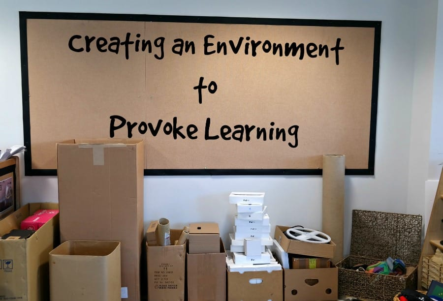 Creating An Environment To Provoke Learning
