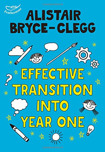 Effective Trasition Into Year One